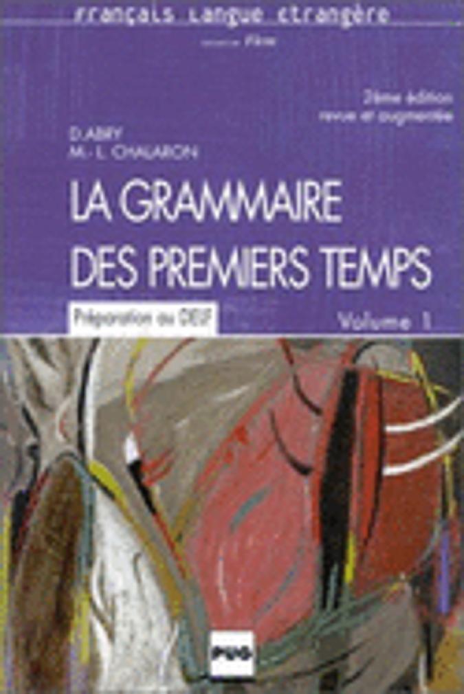 GRAMMAIRE PREMIERS TEMPS 1 Élève