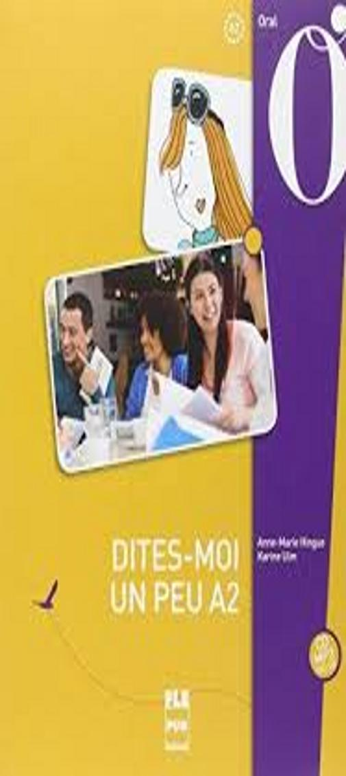 DITES-MOI UN PEU A2  Eleve + CD