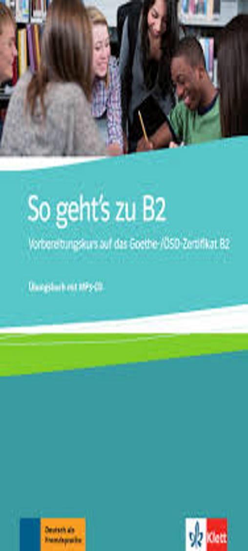 SO GEHT´S ZU B2 Übungsbuch + CD MP3