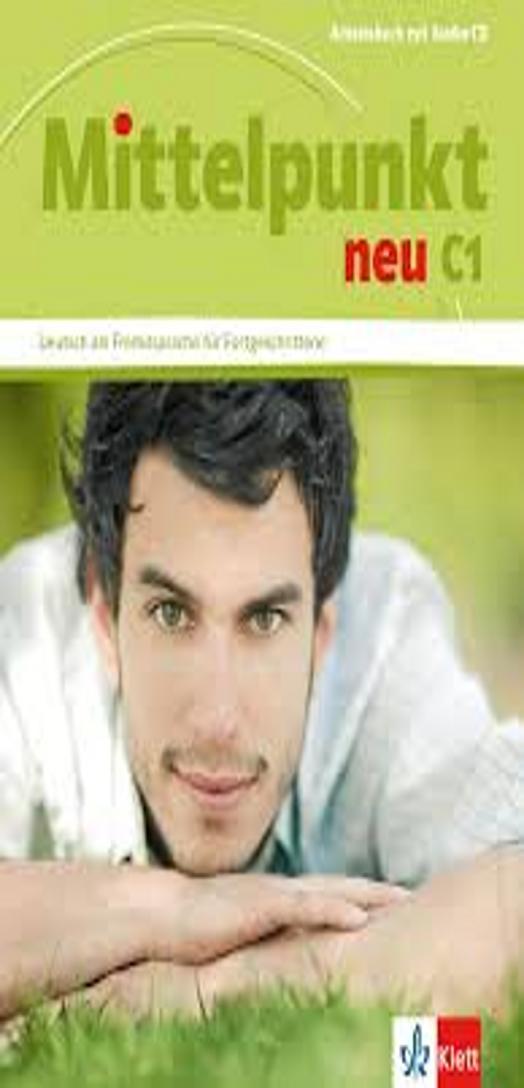 MITTELPUNKT NEU C1 Arbeitsbuch + CD
