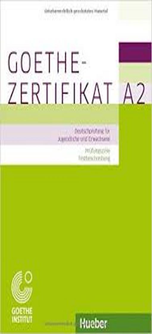 GOETHE-ZERTIFIKAT A2 Prüfungsvorbereitung