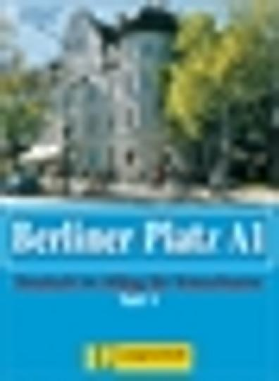 BERLINER PLATZ A1 Teil 1 Kursbuch & Arbeitsbuch Pack CD