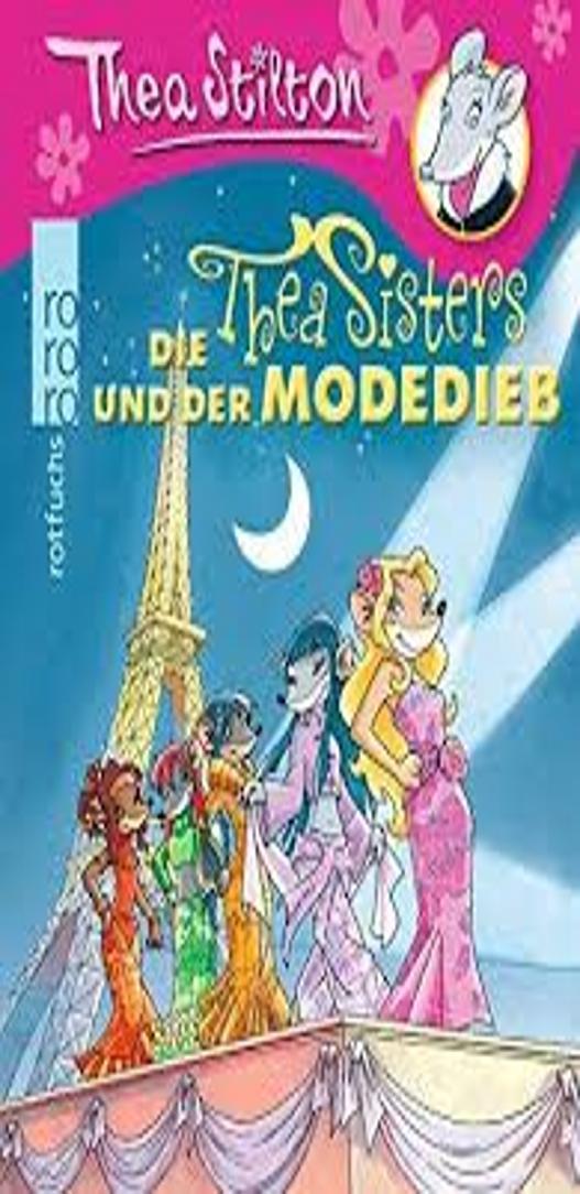 DER MODEDIEB - Thea Stilton