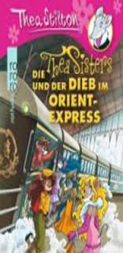 DER DIEB IM ORIENT-EXPRESS - Thea Stilton