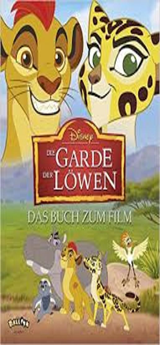 GARDE DER LÖWEN, DIE - Das Buch zum Film Disney