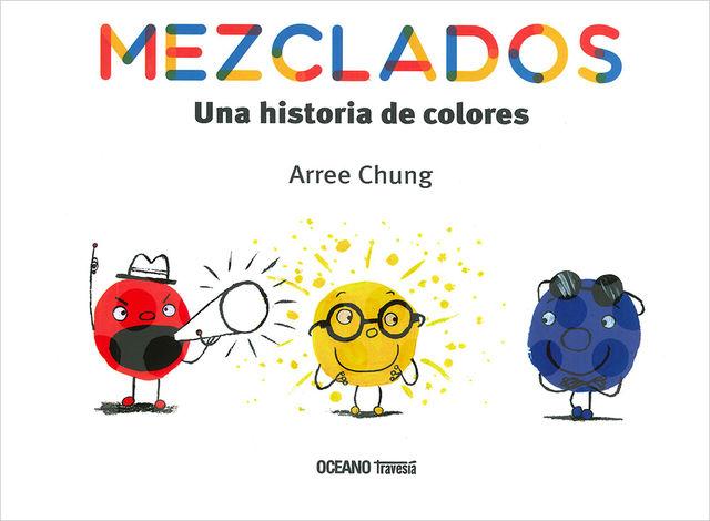 MEZCLADOS una historia de colores