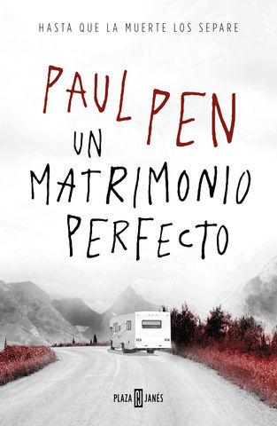 MATRIMONIO PERFECTO, UN