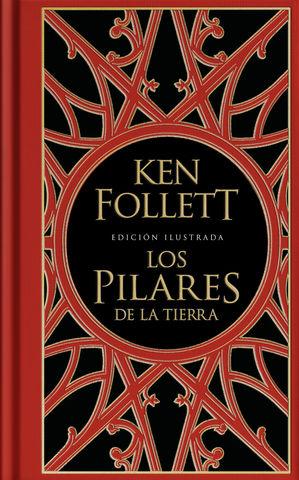 PILARES DE LA TIERRA, LOS EDICION ILUSTRADA