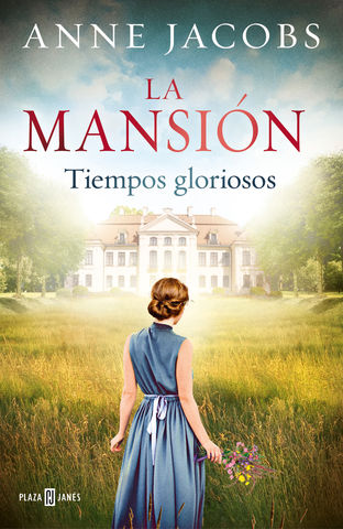 MANSION, LA TIEMPOS GLORIOSOS