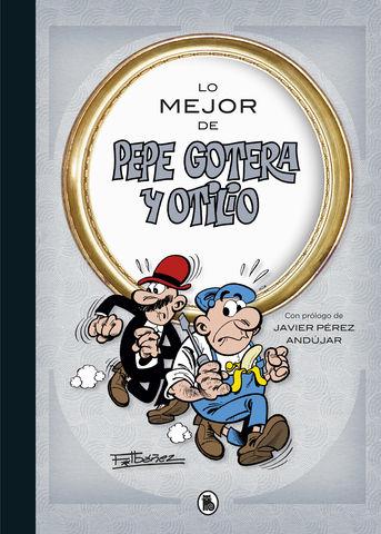LO MEJOR PEPE GOTERA Y OTILIO