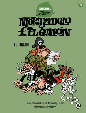 MORTADELO Y FILEMON Nº 3 el tirano ( esenciales ibañez )