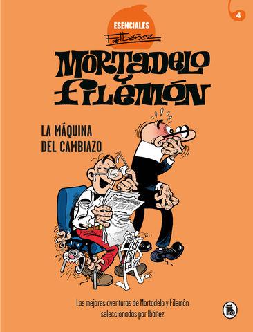 MORTADELO Y FILEMON Nº4 la maquina del cambiazo (esenciales ibañez)