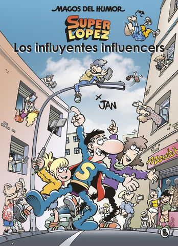 SUPERLOPEZ nº 207 los influyentes influencers