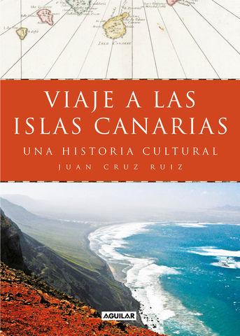 VIAJE A LAS ISLAS CANARIAS  Una historia cultural