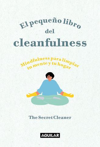 PEQUEÑO LIBRO DEL CLEANFULNESS, EL