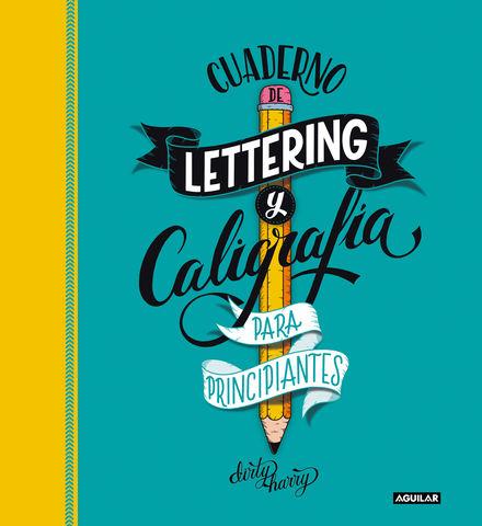 CUADERNO DE LETTERING Y CALIGRAFIA PARA PRINCIPIANTES