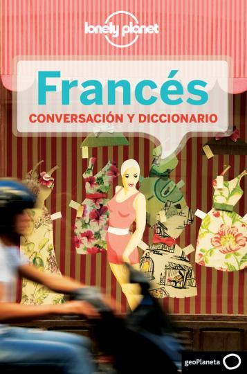 FRANCÉS PARA EL VIAJERO - Guía de conversación Lonely Planet