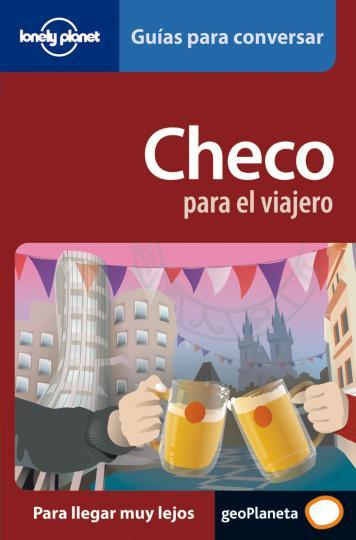 CHECO PARA EL VIAJERO - Guía de conversación Lonely Planet