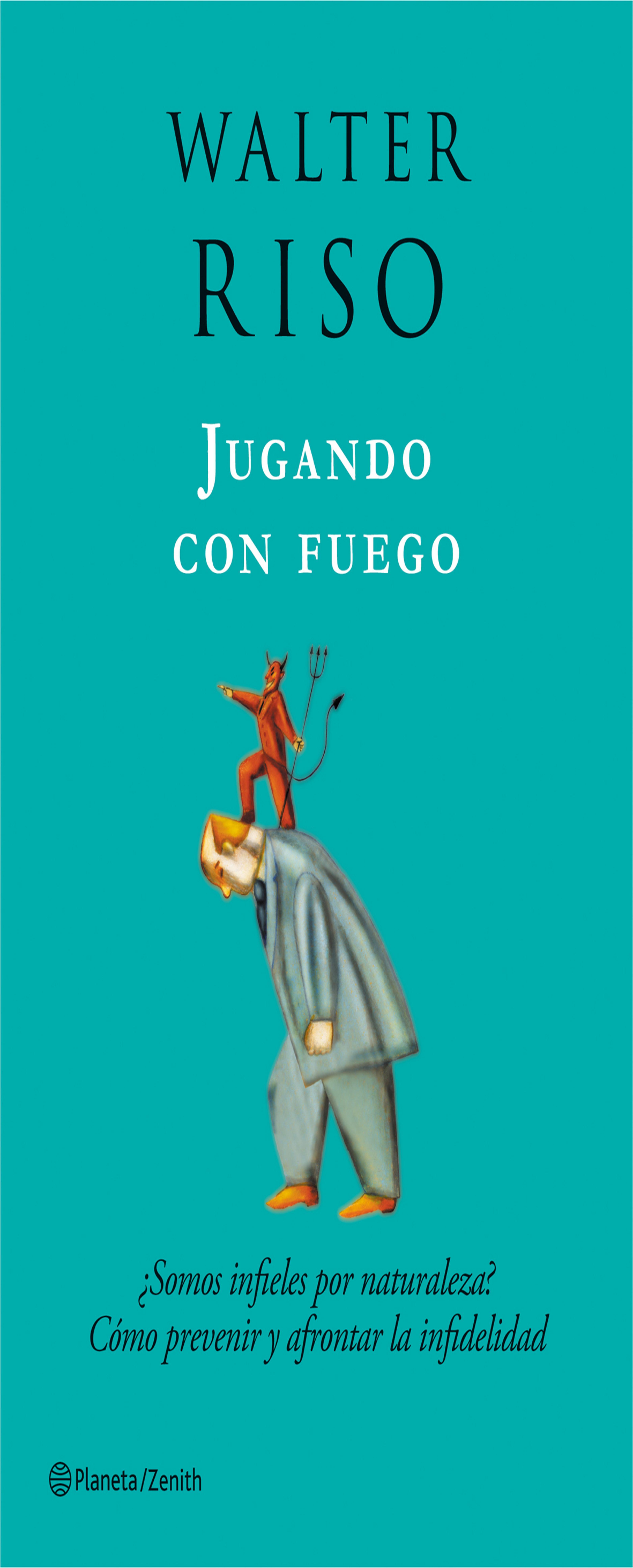 JUGANDO CON FUEGO: SOMOS INFIELES