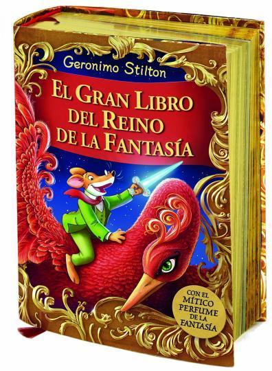 GRAN LIBRO DEL REINO DE LA FANTASIA, EL - Geronimo Stilton