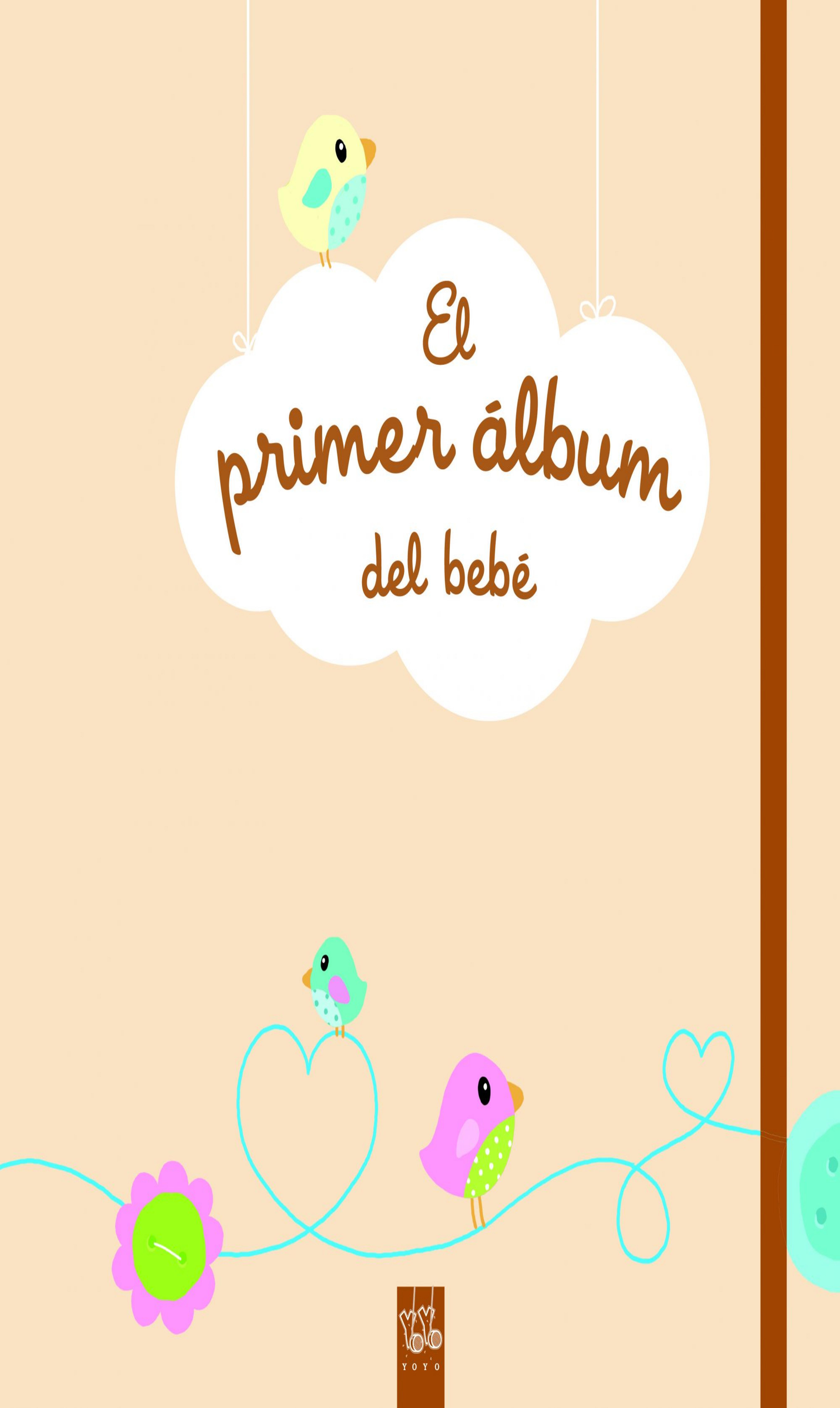 PRIMER ALBUM DEL BEBÉ, EL