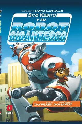 SITO KESITO Y SU ROBOT GIGANTESCO nº1