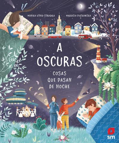 A OSCURAS - COSAS QUE PASAN DE NOCHE