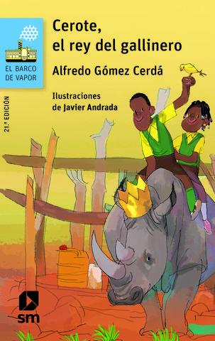 CEROTE EL REY DEL GALLINERO - BVA 102