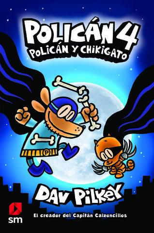 POLICAN 4 POLICAN Y CHIKIGATO