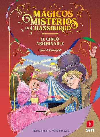 MAGICOS MISTERIOS EN CHASSBURGO nº2  el circo abominable
