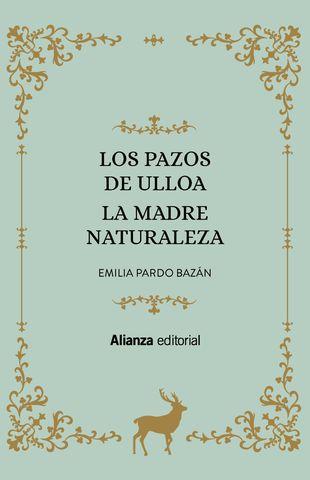PAZOS DE ULLOA / LA MADRE NATURALEZA