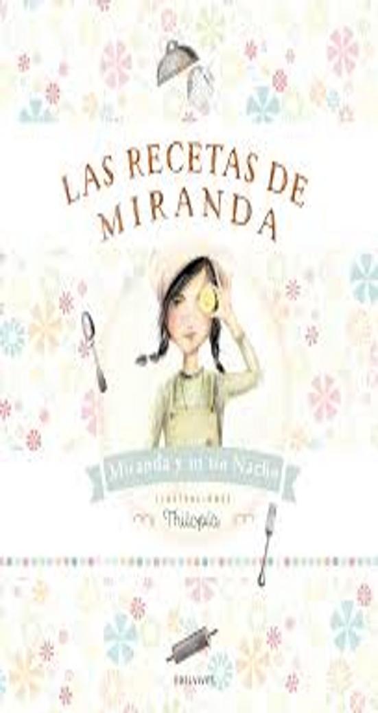 RECETAS DE MIRANDA, LAS