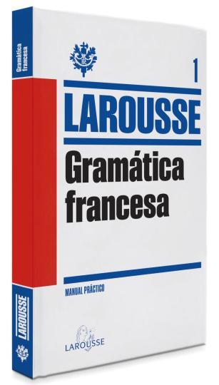 GRAMATICA FRANCESA - Manual Práctico Francés