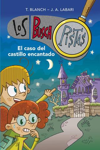 LOS BUSCAPISTAS Nº1 el caso del castillo encantado