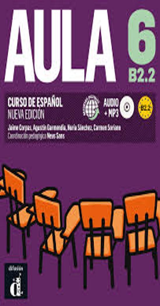 AULA 6 Nivel B2.2 Alumno + CD N/E
