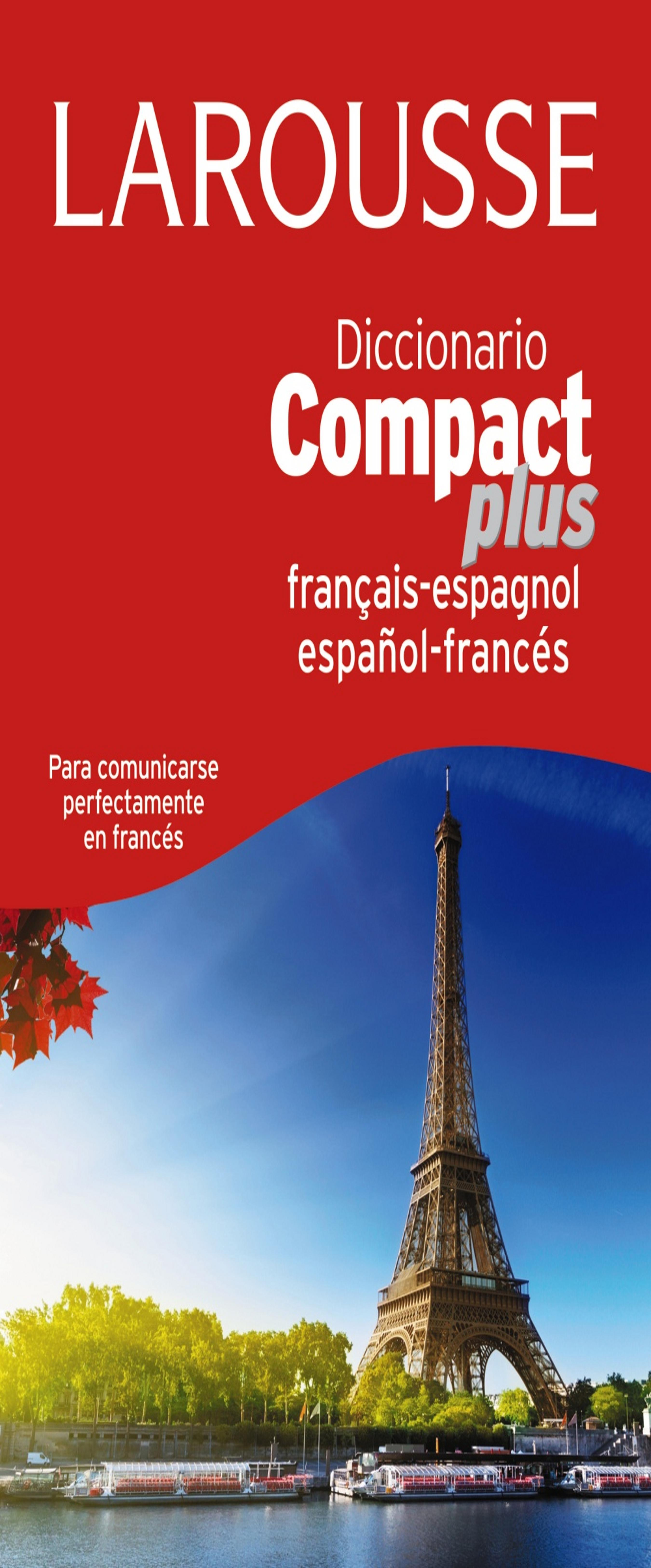 DICC Larousse COMPACT PLUS Francés - Esp / Esp - Francés
