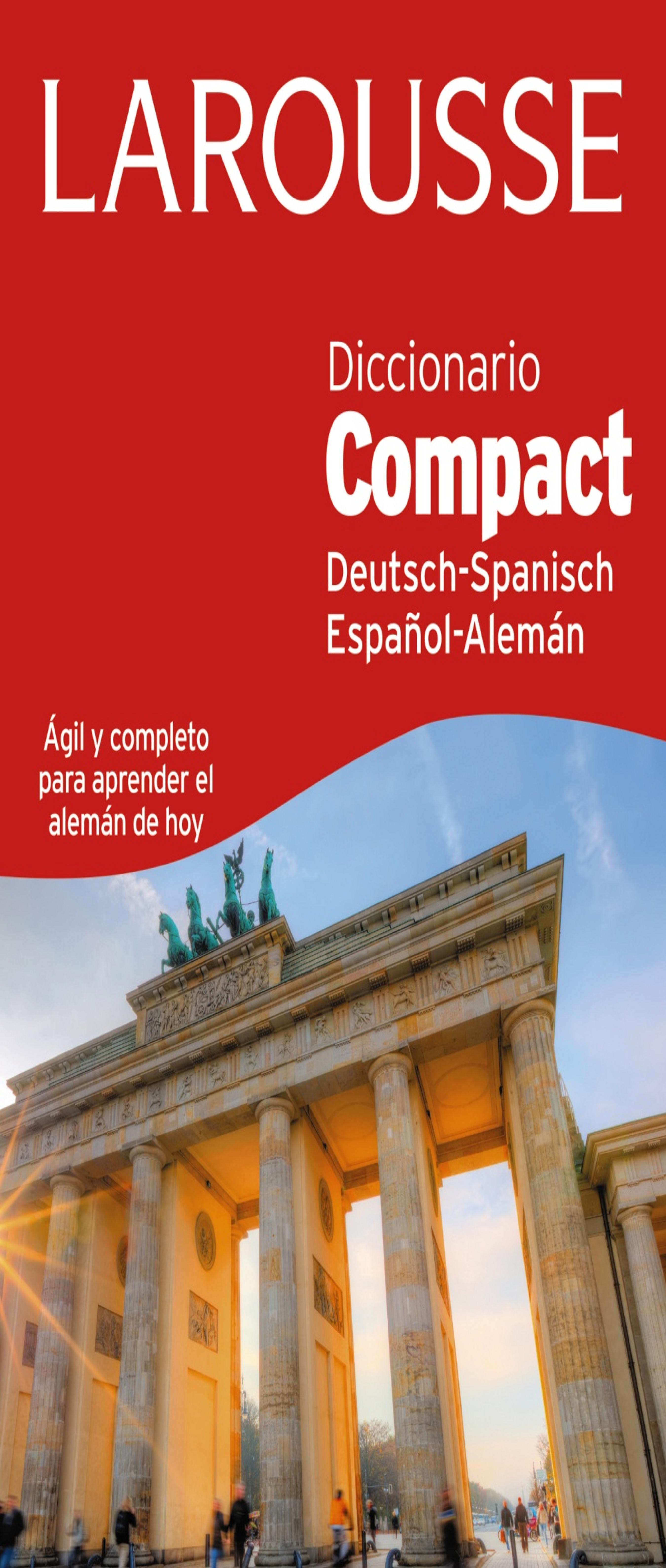 DICC Larousse COMPACT Alemán - Español / Español - Alemán