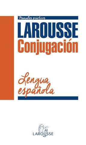 CONJUGACIÓN VERBAL DE LA LENGUA ESPAÑOLA -  Manuales Prácticos