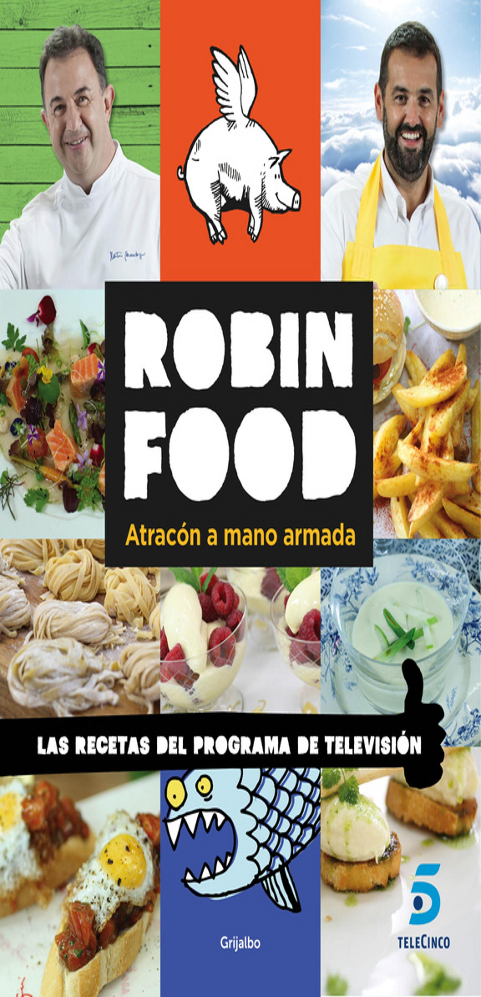 ROBIN FOOD Atracón a Mano Armada