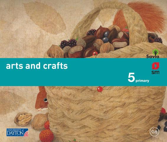 ARTS & CRAFTS 5º PRIM - Proyecto Savia