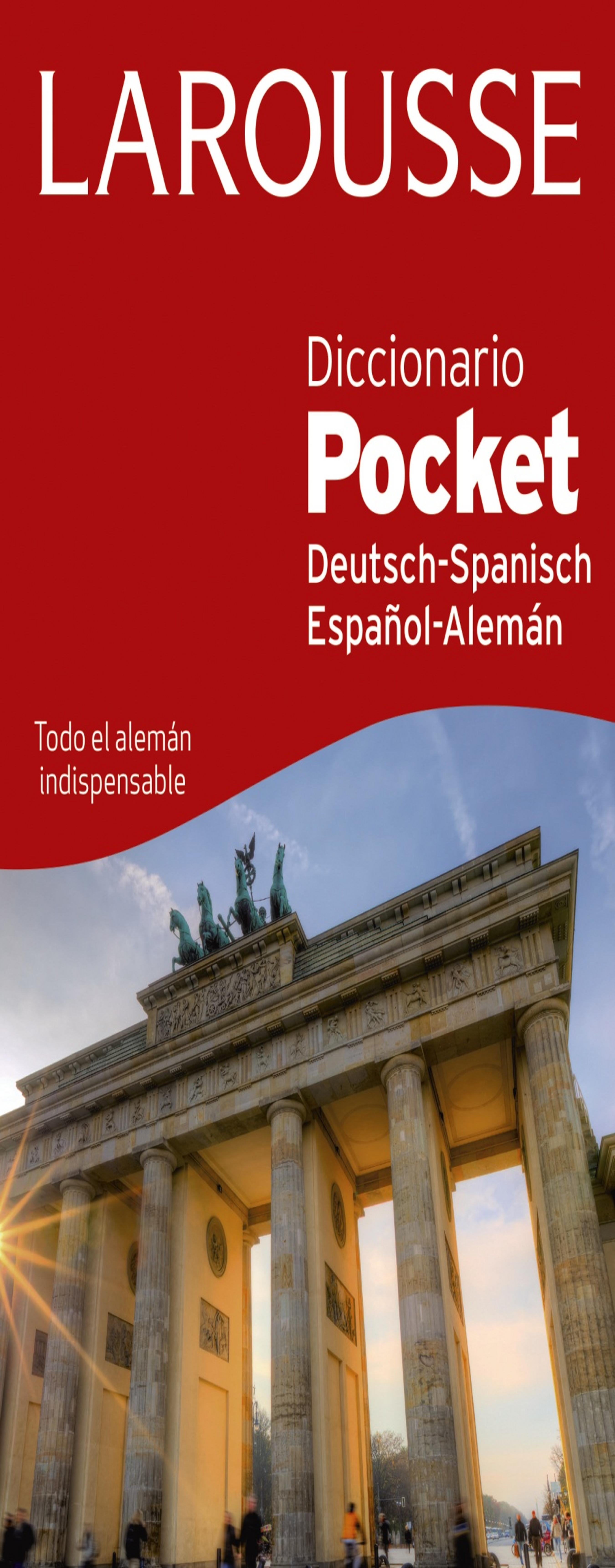 DICC Larousse POCKET Alemán - Español / Esp - Ale Ed 2016