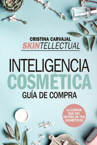 SKINTELLECTUAL  INTELIGENCIA COSMETICA GUIA DE COMPRA