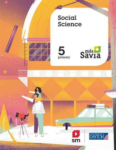 SOCIAL SCIENCE 5 PRIM SB - Más Savia