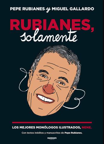 RUBIANES SOLAMENTE LOS MEJORES MONOLOGOS ILUSTRADOS