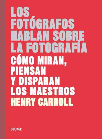 FOTOGRAFOS HABLAN SOBRE LA FOTOGRAFIA, LOS