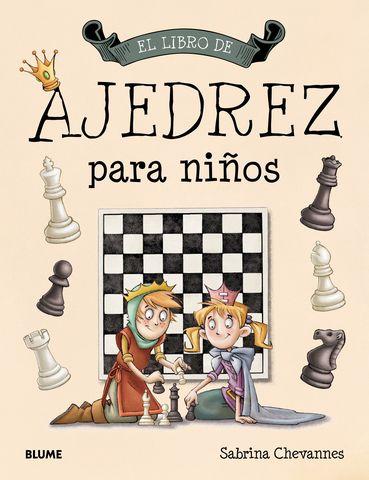 LIBRO DE AJEDREZ PARA NIÑOS. EL