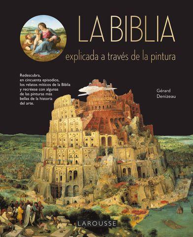 BIBLIA EXPLICADA A TRAVES DE LA PINTURA, LA