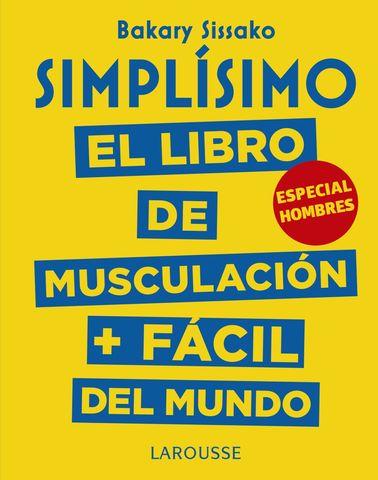 SIMPLISIMO EL LIBRO DE MUJSCULACION + FACIL DEL MUNDO  HOMBRES