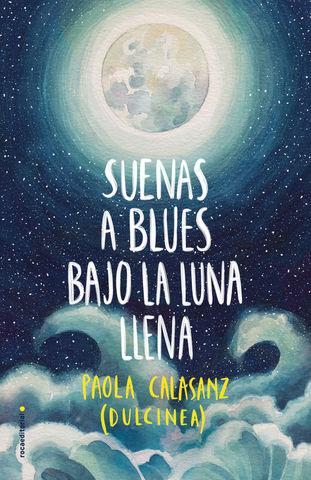 SUENA A BLUES BAJO LA LUNA LLENA