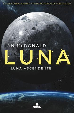 LUNA ASCENDENTE TRILOGIA LUNA 3